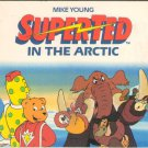 Superted In The Arctic by Mike Young Small Mini Story Book 039487465X