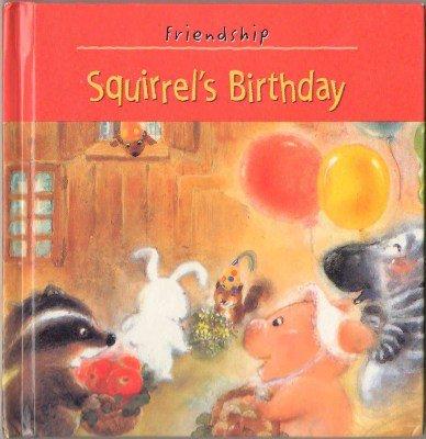 Squirrel's Birthday by Michelle Gagnon Zapp Friendship Children Board #1 Book
