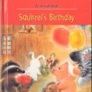 Squirrel's Birthday by Michelle Gagnon Zapp Friendship Children Board #1 Book