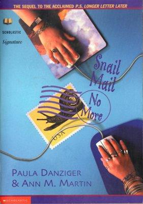 Snail Mail No More by Paula Danziger Ann M. Martin BooK 0439063361