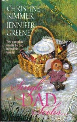 Single Dad Seeks by Christine Rimmer Jennifer Greene Book Novel 0373217072