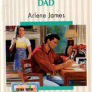 Most Wanted Dad by Arlene James Silhouette Romance Book Novel 0373191448