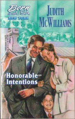 Honorable Intentions by Judith McWilliams Silhouette Romance Book Novel 0373471823