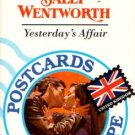 Yesterday's Affair by Sally Wentworth Harlequin Book Novel Romance 0373116683