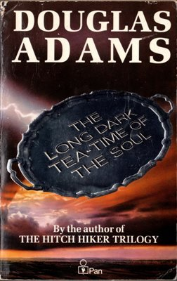 The Long Dark Tea-Time Of The Soul Douglas Adams Fiction Book Novel 0330309552