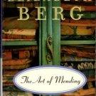 The Art Of Mending by Elizabeth Berg Fiction Ex-Library Book Novel 034548648X