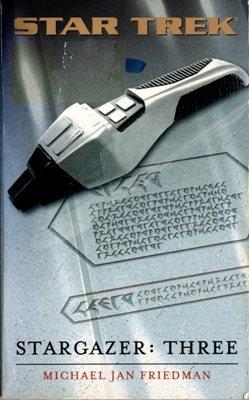 Stargazer Three by Michael Jan Friedman Star Trek Fiction Ex-Library BooK 0743448529