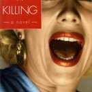 Making A Killing by Warren Dunford Novel Penguin Fiction Book 0141004800