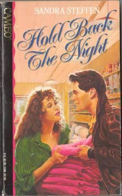 Hold Back The Night by Sandra Steffen Fiction Fantasy Book Novel 1565970055