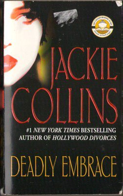 Deadly Embrace by Jackie Collins Fiction Book Novel 0743424107