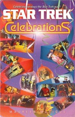 Celebrations Star Trek by Maureen McTigue Fiction Book 0743417739