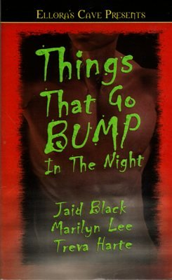 Things That Go Bump In The Night Jaid Black Marilyn Lee Treva Harte Book 184360647X