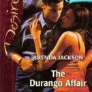 The Durango Affair by Brenda Jackson Contemporary Romance Fiction Book 0373767277
