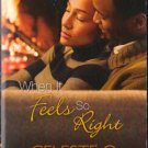 When It Feels So Right by Celeste O. Norfleet Fiction Romance Book Novel 0373861311