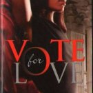 Vote For Love by Anita Bunkley Fiction Fantasy Romance Book Novel 0373861443