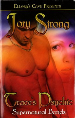 Trace's Psychic by Jory Strong Fiction Fantasy Ellora's Cave Book 1419952129