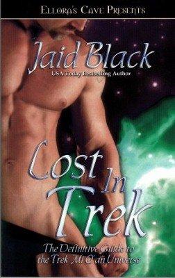 Lost in Trek by Jaid Black Dementia Ellora's Cave Never A Slave Book 1419956396