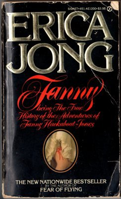 Fanny by Erica Jong Adventures of Fanny Hackabout-Jones Fiction Book Novel 0451112008