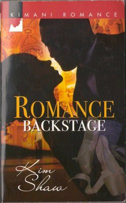 Romance Backstage by Kim Shaw Fiction Fantasy Contemporary Book Novel 0373861230