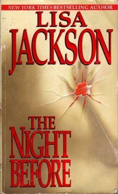 A Night Before by Lisa Jackson Romance Suspense Fiction Fantasy Novel Book 0821769367
