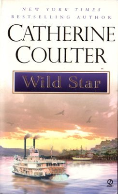 Wild Star by Catherine Coulter Romance Book Fiction Fantasy Novel 0451206398