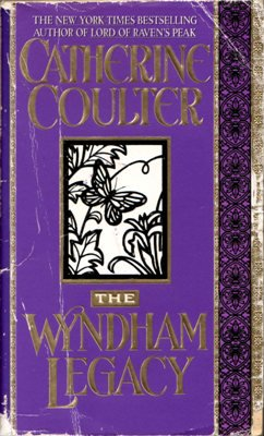 The Wyndham Legacy by Catherine Coulter Historical Romance Book Novel 0515114499