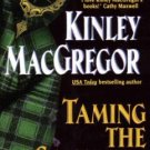 Taming the Scotsman by Kinley MacGregor Historical Romance Book Novel 0380817918