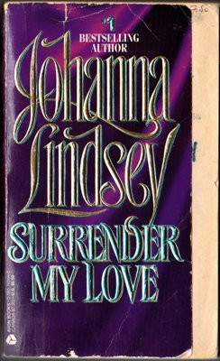 Surrender My Love by Johanna Lindsey Historical Romance Ex-Library Book 0380762560