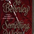 Something Wicked by Jo Beverley Fiction Historical Romance Book Novel 0451407806