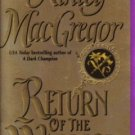Return Of The Warrior by Kinley MacGregor Historical Romance Book Novel 0060565438