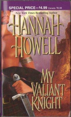 My Valiant Knight by Hannah Howell Historical Romance Book Novel 0821779648
