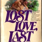 Lost Love, Last Love by Rosemary Rogers Historical Romance Ex-Library Book 0380755157