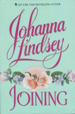 Joining by Johanna Lindsey Hardcover Historical Romance Fiction Book 0380975351