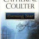 Evening Star by Catherine Coulter Historical Romance Fiction Novel Book 0451203844