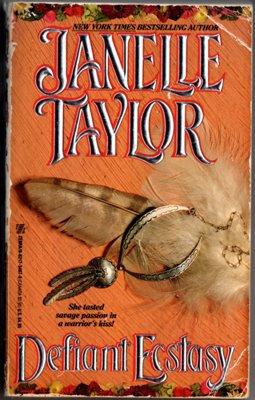 Defiant Ecstasy by Janelle Taylor Fiction Historical Romance Novel Book 0821734970