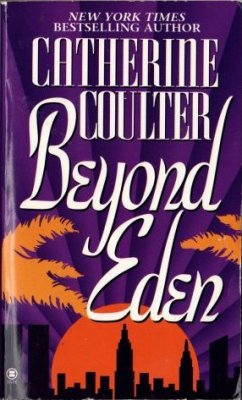 Beyond Eden by Catherine Coulter Historical Romance Fiction Novel Book 0451403398