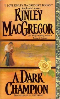 A Dark Champion by Kinley MacGregor Historical Romance Fiction Novel Book 0060565411