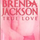 True Love by Brenda Jackson A Madaris Family Fiction Fantasy Love Romance Book Novel