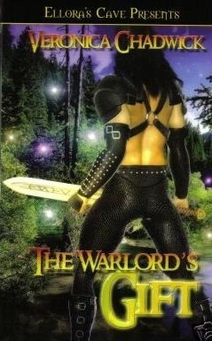 The Warlord's Gift by Veronica Chadwick Ellora's Cave Book 1843609541
