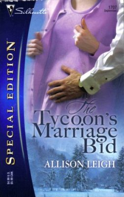 The Tycoon's Marriage Bid by Allison Leigh Special Edition Romance Book 0373247079