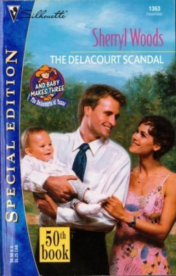 The Delacourt Scandal by Sherryl Woods Special Edition Romance Book 0373243634