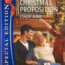 The Christmas Proposition by Cindy Kirk Special Edition Romancee 0373655703