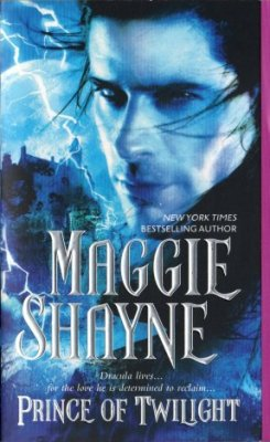 Prince Of Twilight by Maggie Shayne Paranormal Romance Novel Book 0778322793