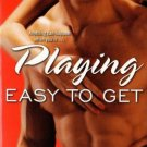 Playing Easy To Get by Sherrilyn Kenyon Jaid Black Kresley Cole Romance 1416510877