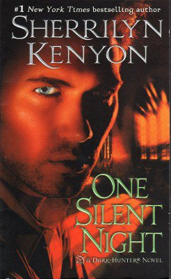 One Silent Night by Sherrilyn Kenyon Stryker Story Paranormal Romance 0312947062