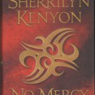 No Mercy by Sherrilyn Kenyon Paranormal Romance Hardcover Book 0312546564