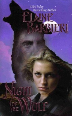 Night Of The Wolf by Elaine Barbieri Paranormal Romance Book 0843958529