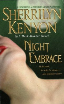 Night Embrace by Sherrilyn Kenyon Paranormal Romance Fiction Novel Book 0312984820