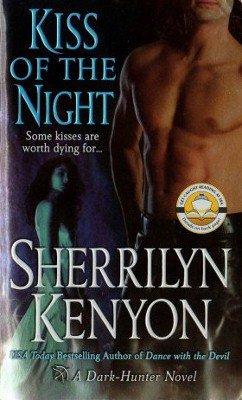 Kiss Of The Night by Sherrilyn Kenyon Paranormal Romance Novel Book 0312992416
