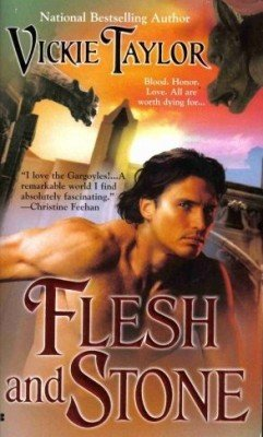 Flesh And Stone by Vickie Taylor Gargoyle Paranormal Romance Book 0425209059